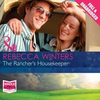 The Rancher's Housekeeper - Rebecca Winters