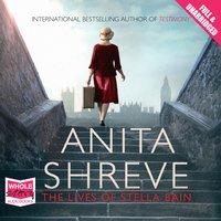 The Lives of Stella Bain - Anita Shreve