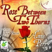 Rose Between Two Thorns - Anne Perry
