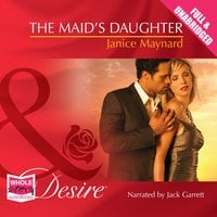 The Maid's Daughter - Janice Maynard