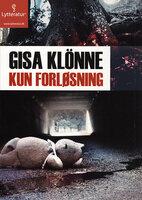 Kun Forløsning - Gisa Klönne