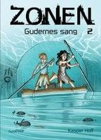 Zonen 2 - Gudernes sang - Kasper Hoff