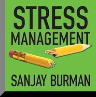 Stress Management - Sanjay Burman
