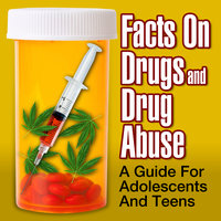 Facts on Drugs and Drug Abuse: A Guide for Adolescents and Teens - National Institute on Drug Abuse