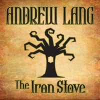 The Iron Stove - Andrew Lang