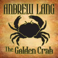 The Golden Crab - Andrew Lang