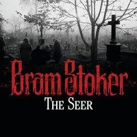 The Seer - Bram Stoker