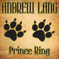 Prince Ring - Andrew Lang