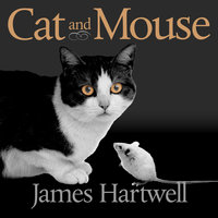 Cat and Mouse - James Hartwell