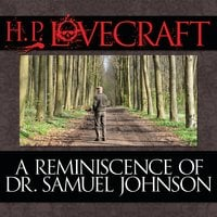 A Reminiscence Dr. Samuel Johnson - H.P. Lovecraft