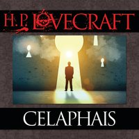 Celaphais - H.P. Lovecraft