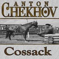 The Cossack - Anton Chekhov