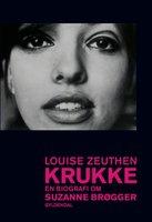 Krukke. En biografi om Suzanne Brøgger - Louise Zeuthen