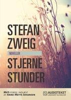 Stjernestunder - Stefan Zweig