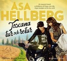 Toscana tur och retur - Åsa Hellberg
