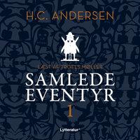 H.C. Andersens samlede eventyr bind 1 - H.C. Andersen