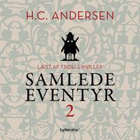 H.C. Andersens samlede eventyr bind 2 - H.C. Andersen