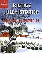 Rigtige julehistorie - Morten Korch