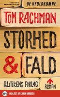 Storhed og fald - Tom Rachman