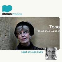 Tone - Suzanne Brøgger