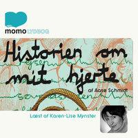 Historien om mit hjerte - Aase Schmidt