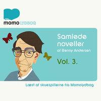 Samlede noveller, Vol.3 - Benny Andersen