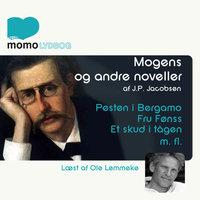 Mogens og andre noveller - J.P. Jacobsen