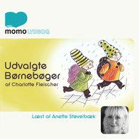 Udvalgte børnebøger - Charlotte Fleischer