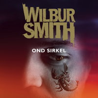 Ond sirkel - Wilbur Smith