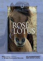 Rose og Lotus - Louise Roholte