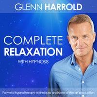 Complete Relaxation - Glenn Harrold