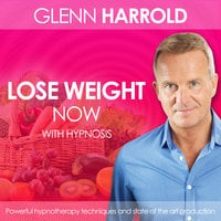 Lose Weight Now - Glenn Harrold