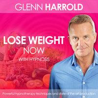 Lose Weight Now - Glenn Harrold