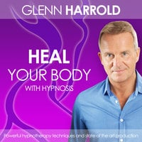 Heal Your Body - Glenn Harrold