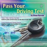 Pass Your Driving Test & Overcome Driving Nerves - Glenn Harrold