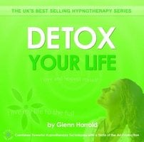 Detox Your Life - Glenn Harrold