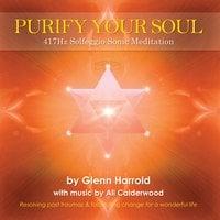 417Hz Solfeggio Meditation - Glenn Harrold, Ali Calderwood