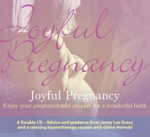 Joyful Pregnancy - Glenn Harrold, Janey Lee Grace