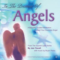 In The Presence of Angels - Jan Yoxall