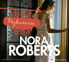 Pojkvännen : Boonsborotrilogin del 2 - Nora Roberts
