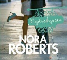 Nyårskyssen : BoonsBorotrilogin del 3 - Nora Roberts