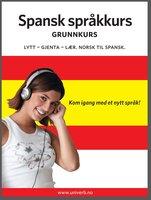Spansk språkkurs Grunnkurs - Univerb
