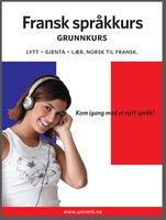 Fransk språkkurs Grunnkurs - Univerb