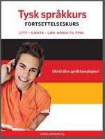 Tysk språkkurs Fortsettelseskurs - Univerb