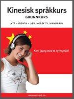 Kinesisk språkkurs Grunnkurs - Univerb