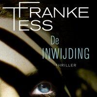 De inwijding - Tess Franke