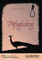Påfugleskrig - Elisabeth Lyneborg
