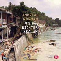 9,3 på Richterskalan - Andreas Norman