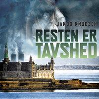 Resten er tavshed - Jakob Knudsen