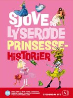 Sjove og lyserøde prinsessehistorier - Brødrene Grimm, Kim Fupz Aakeson, Siri Melchior, Rikke Schubart